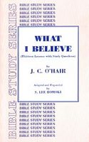 What I Believe by J.C. Ohair