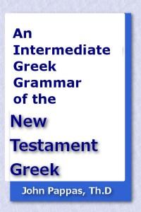 Intermediate Greek Grammar of the New Testament Greek