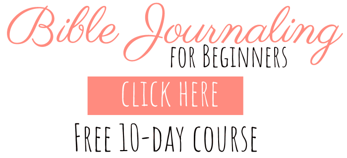 Welcome to the Bible Journaling Course for Beginners!