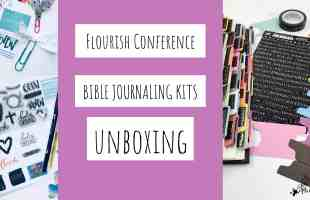 Unboxing the Flourish Conference Bible Journaling Kits