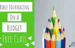 Free Bible Journaling on a Budget Course