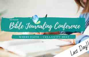 Last Day to Register for the Flourish Bible Journaling Conference