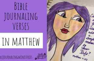 Bible Journaling Verses in Matthew