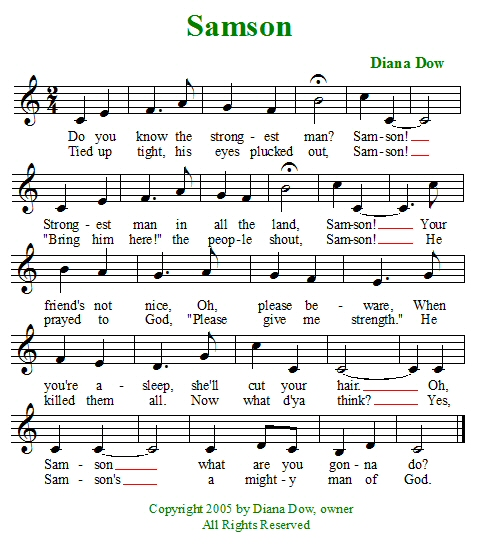 Samson by Diana Dow. A song for young children.