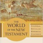 The World of the New Testament: Book Review