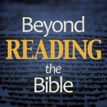 Check out Beyond Reading the Bible, a podcast dedicated to helping others grow in their understanding of the Bible.
