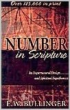 Books, such as this popular one by E.W. Bullinger, set forth interpretations of biblical numbers that are arbitrary.