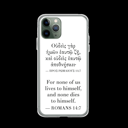 Bilingual iPhone case with Biblical Greek & English (Romans 14:7) with black iPhone 11 Pro (closed)