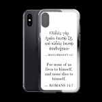 Bilingual iPhone case with Biblical Greek & English (Romans 14:7) with black iPhone X / iPhone XS (open)