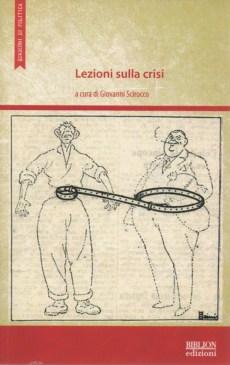 biblion-edizioni-quaderni-di-politica-lezioni-sulla-crisi