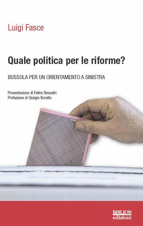 biblion-edizioni-quaderni-di-politica-quale-politica-per-le-riforme