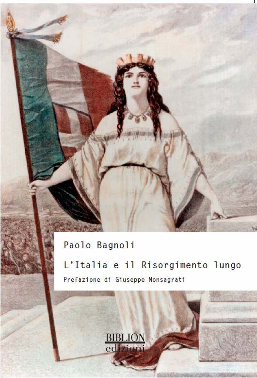 biblion-edizioni-storia-politica-società-l-italia-e-il-risorgimento-lungo
