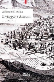 biblion-edizioni-universale-bib-il-viaggio-a-arzrum