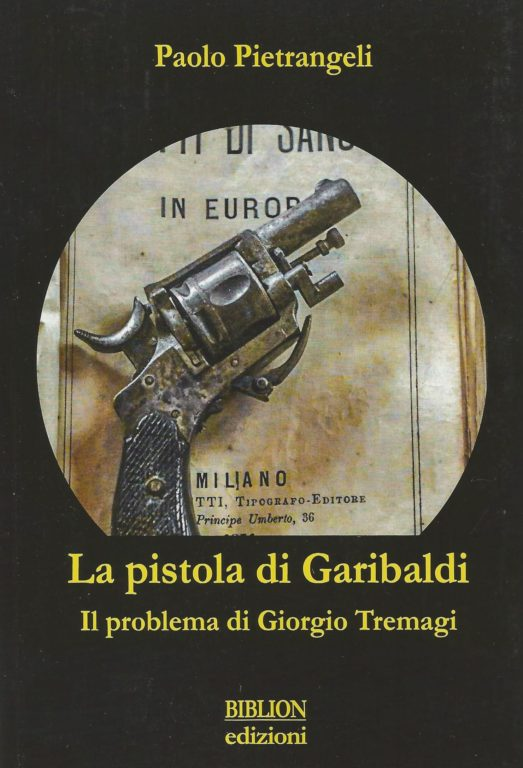 Copertina Pietrangeli_La pistola di Garibaldi