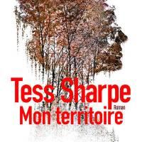 Mon territoire : Tess Sharpe