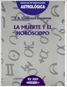 J.A Gonzalez Casanova-La muerte y el horoscopo