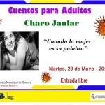 Cuentos para adultos con Charo Jaular