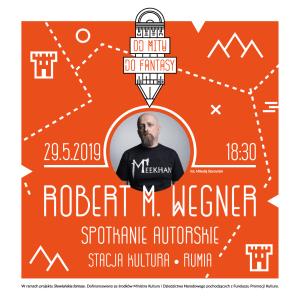 Robert M. Wegner – spotkanie autorskie