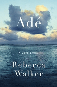 Ade, a Love Story
