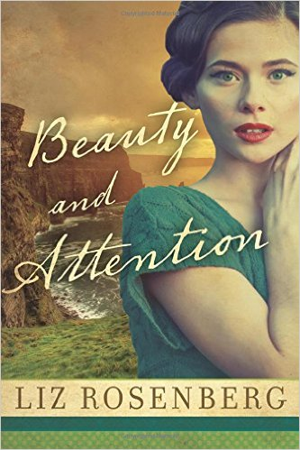 Review: Beauty and Attention, by Liz Rosenberg – with Giveaway