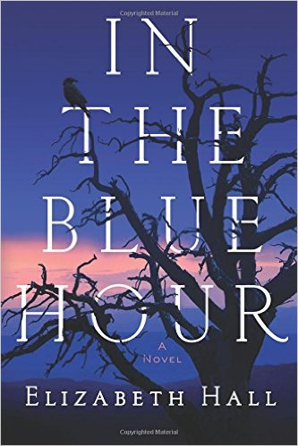 Review: In the Blue Hour, by Elizabeth Hall – with Giveaway