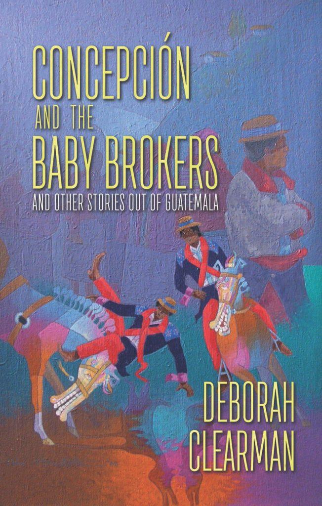Review: Concepción and the Baby Brokers by Deborah Clarman