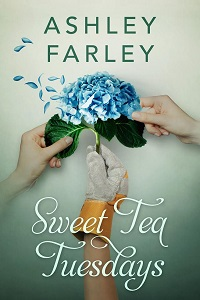 Review: Sweet Tea Tuesdays, by Ashley Farley