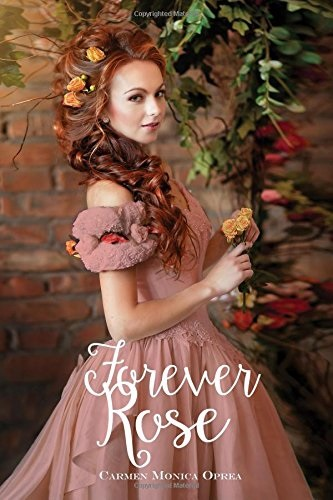 Review: Forever Rose, by Carmen M. Oprea