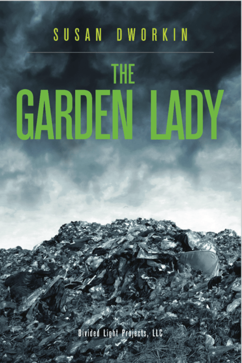 Review: The Garden Lady by Susan Dworkin