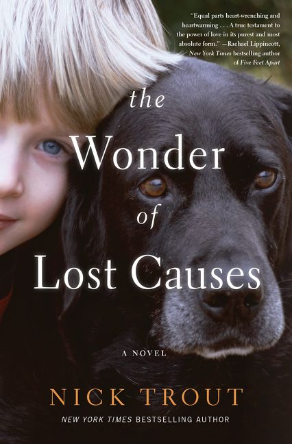 Review: The Wonder of Lost Causes by Nick Trout