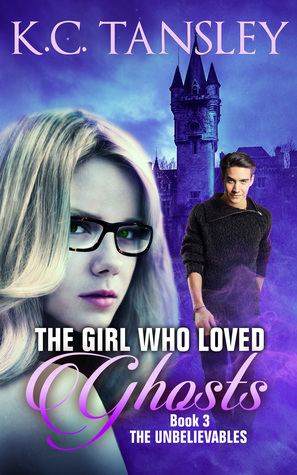 Review: The Girl Who Loved Ghosts, by K.C. Tansley
