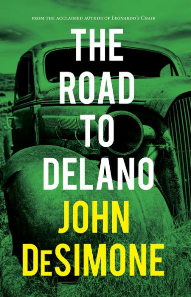 Review: The Road to Delano, by John DeSimone
