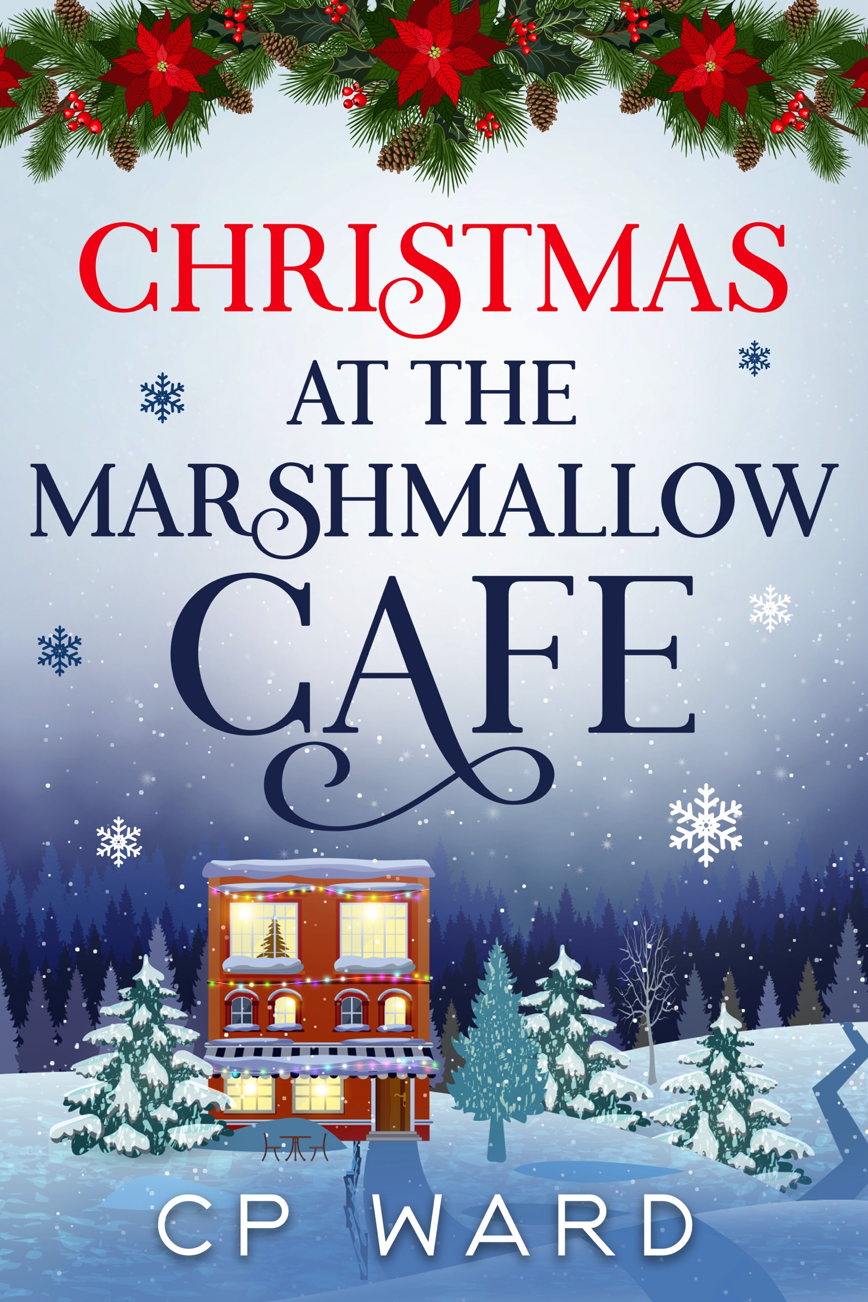 Spotlight: Christmas at the Marshmallow Cafe, by CP Ward
