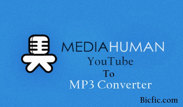 mediahuman youtube to mp3 converter Serial key