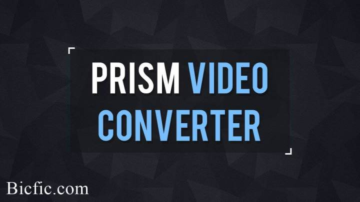 Prism video file converter crack