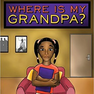 Where Is My Grandpa? Picture Book #Giveaway