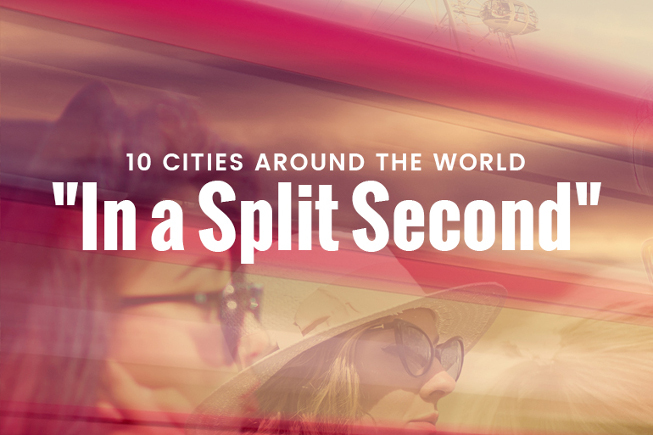 10 Cities Around the World in a Split Second