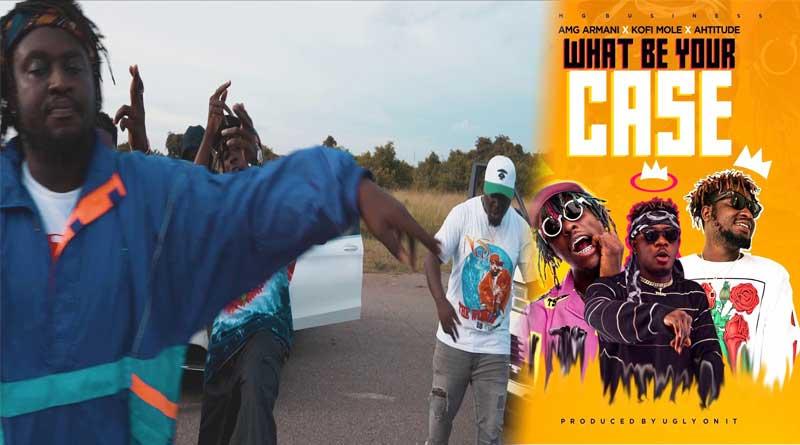 AMG Armani ft Kofi Mole & Ahtitude What Be Your CaseVideo directed by Yaw Phanta.