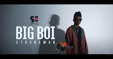 Strongman Big Boy Music Video directed by KobbyShots n song produced by TubhaniMuzik.