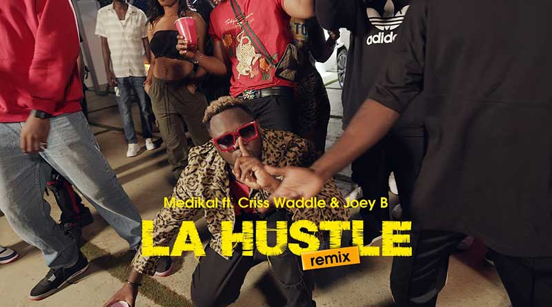 Medikal x Joey B x Criss Waddle La Hustle Remix Music Video directed by Yaw Skyface