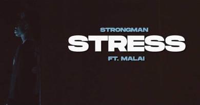 Strongman ft Malai Stress Music Video directed by Kobbyshots, song produced by Tubhanimuzik.