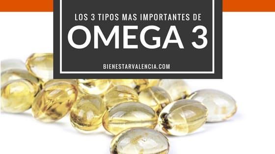 los 3 tipos de omega 3 mas importantes