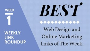 best web design and marketing links of the week