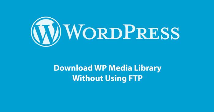 download wordpress media library