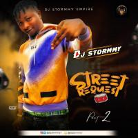 [Mixtape] DJ Stormmy - Street Request Mix (Vol. 2)