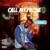 [Music] Tee W - Call My Phone (Prod. By Tushbeat)