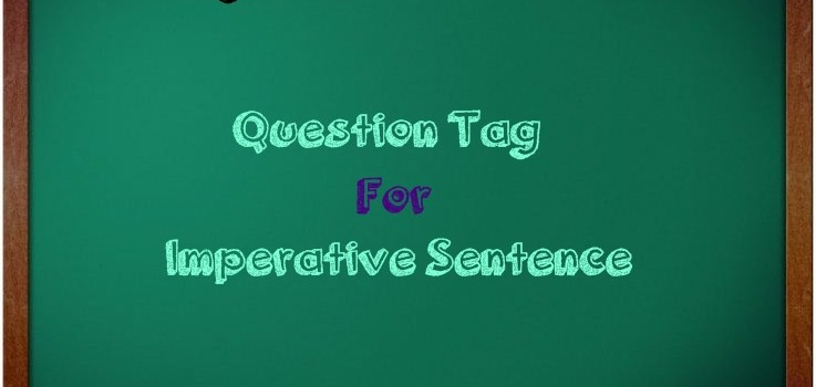 Soal Question Tag Untuk Kalimat Imperative