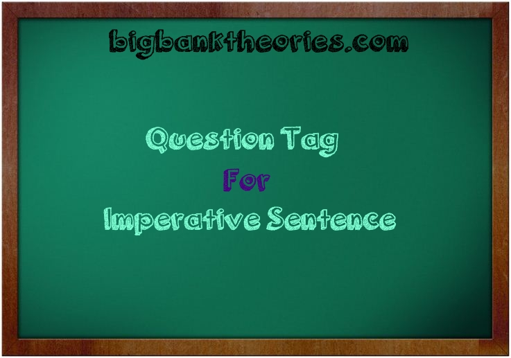 Soal Question Tag Untuk Kalimat Imperative