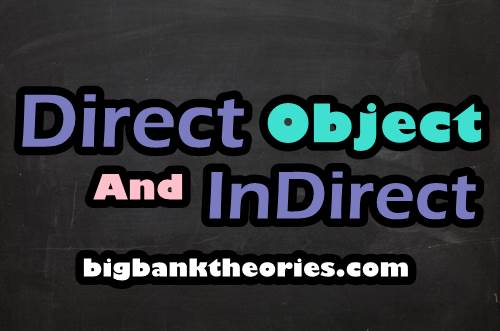 Perbedaan Antara Direct Object dengan Indirect Object