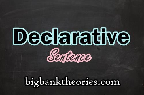 Contoh Declarative Sentence